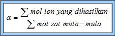 http://indracahyadichemistry.files.wordpress.com/2012/04/derajat2bionisasi.jpg?w=234&h=73